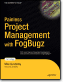 Book cover image: Painless Project Management with FogBugz